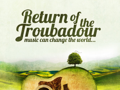 Return of the Troubadour