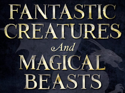 Fantastic Creatures and Magical Beasts
